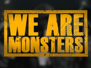 WeAreMonsters
